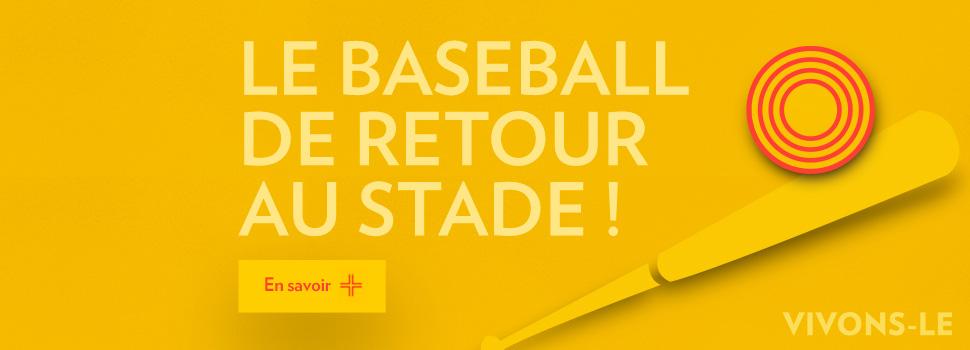 Le baseball de retour au Stade